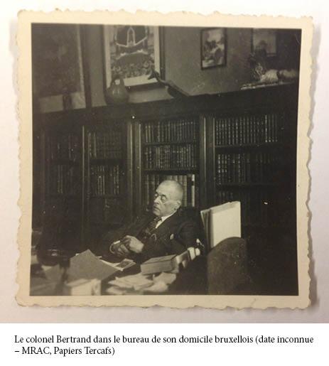 Le colonel Bertrand dans le bureau de son domicile bruxellois (date inconnue – MRAC, Papiers Tercafs)